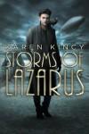 Storms of Lazarus (Shadows of Asphodel) (Volume 2) - Karen Kincy
