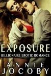 Exposure: Exposure Series Book One - Annie Jocoby