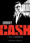 Johnny Cash: I See a Darkness - Reinhard Kleist