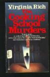 The Cooking School Murders - Virginia Rich