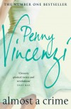 Almost A Crime - Penny Vincenzi