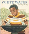 White Water - Michael S. Bandy, Eric Stein, Shadra Strickland