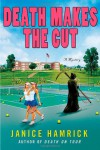 Death Makes the Cut - Janice Hamrick