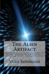 The Alien Artifact - Victor Bertolaccini