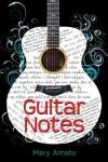 Guitar Notes - Mary Amato