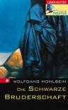 Die schwarze Bruderschaft - Wolfgang Hohlbein