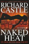 Naked Heat - In der Hitze der Nacht - Richard Castle