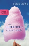 The Summer of Cotton Candy - Debbie Viguié, D.J. Reynolds