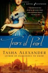 Tears of Pearl - Tasha Alexander