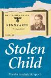 Stolen Child - Marsha Forchuk Skrypuch