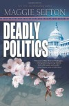 Deadly Politics - Maggie Sefton