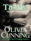 Tie Me (One Night with Sole Regret, #5) - Olivia Cunning