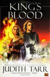 King's Blood - Judith Tarr