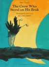 Crow Who Stood on His Beak - Rafik Schami, Els Cools, Oliver Streich, Anthea Bell