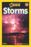 National Geographic Readers: Storms! - Miriam Goin