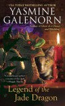 Legend of the Jade Dragon: A Chintz 'n China Mystery - Yasmine Galenorn