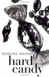 Hard Candy - Tennessee Williams
