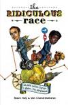 The Ridiculous Race - Steve Hely, Vali Chandrasekaran