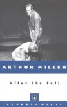 After the Fall - Arthur Miller
