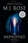 The Hypnotist (The Reincarnationist, Book 3) - M. J. Rose