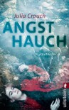 Angsthauch (German Edition) - Julia Crouch, Sybille Uplegger