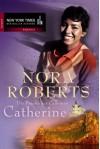 Die Frauen Der Calhouns 1. Catherine - Nora Roberts
