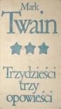 Trzydzieści trzy opowieści - Mark Twain