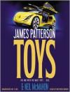 Toys (Audio) - James Patterson, Neil McMahon, Matthew Bomer