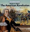 Projects about the American Revolution - Marian Broida