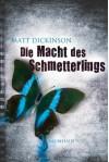 Die Macht des Schmetterlings - Matt Dickinson