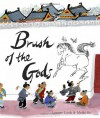 Brush of the Gods - Lenore Look, Meilo So