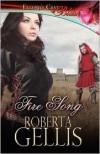 Fire Song - Roberta Gellis