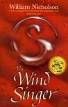 The Wind Singer ( Wind On Fire, Bk. I) - William Nicholson