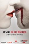 El club de los muertos  - Charlaine Harris