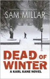 Dead of Winter - Sam Millar