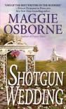 Shotgun Wedding - Maggie Osborne