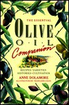 The Essential Olive Oil Companion - Anne Dolamore