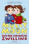Molly Moon und der verlorene Zwilling - Georgia Byng, Wolfram Ströle