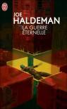 La Guerre éternelle (La Guerre éternelle, #1) - Joe Haldeman