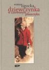 Dziewczynka w czerwonym płaszczyku - Roma Ligocka