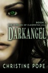 Darkangel (The Witches of Cleopatra Hill) - Christine Pope