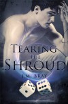Tearing The Shroud - J.M. Bray