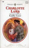Guilty love - Charlotte Lamb