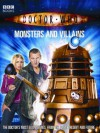 Doctor Who: Monsters And Villains - Justin Richards