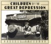 Children of the Great Depression - Russell Freedman