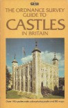 Ordnance Survey Guide to Castles of Britain - Nathaniel Harris, Paul Pettit