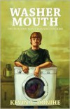 Washer Mouth - Kevin L. Donihe