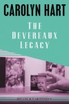 The Devereaux Legacy - Carolyn Hart