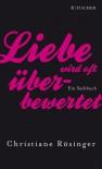 Liebe wird oft überbewertet - Christiane Rösinger
