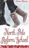 North Pole Reform School: (A Christmas YA Romantic Comedy) - Jaimie Admans
